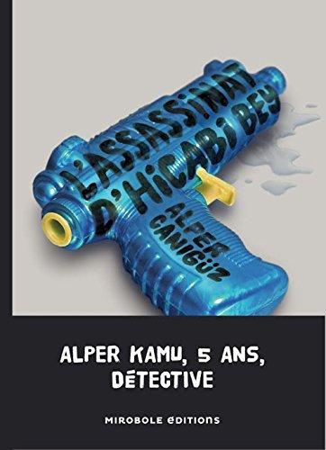 Assassinat d'Hicabi Bey (L'): Canigüz, Alper