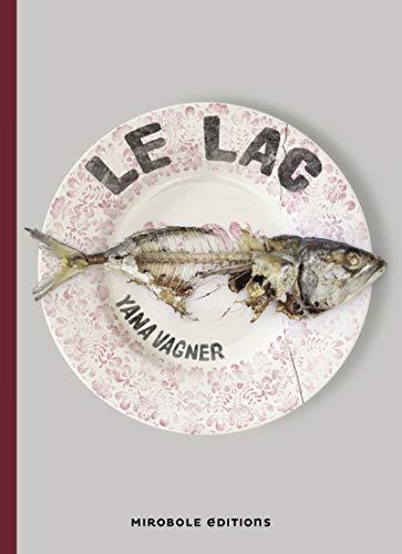 Lac (Le): Vagner , Yana