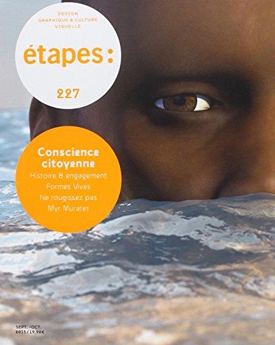 ETAPES 227 CONSCIENCE CITOYENNE: REVUE NO 227