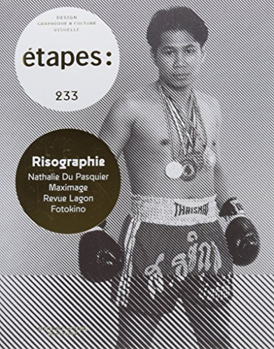 ETAPES N 233 RISOGRAPHIE: COLLECTIF
