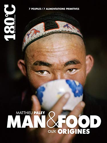 9791092254099: Man & Food, aux origines