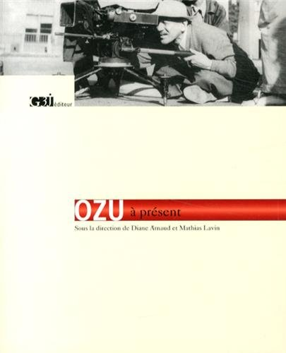 OZU A PRESENT: COLLECTIF