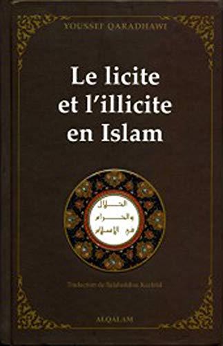LICITE ET L ILLICITE EN ISLAM -LE-: QARDHAWI YOUSSEF
