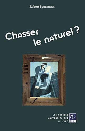 9791093043135: Chasser le naturel ?
