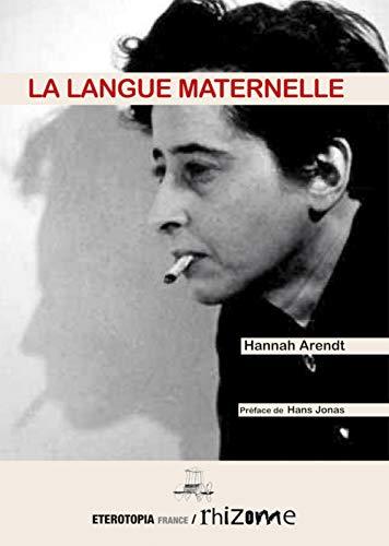 LANGUE MATERNELLE -LA-: ARENDT HANNAH