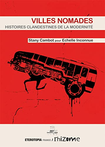 VILLES NOMADES: CAMBOT STANY
