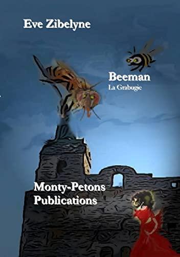 Beeman: La Grabugie: Zibelyne, Eve