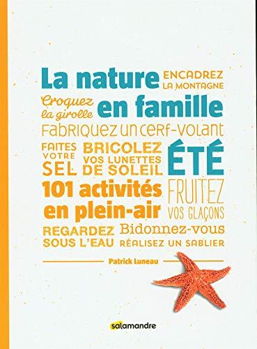 Nature en famille (La): été: Luneau, Patrick