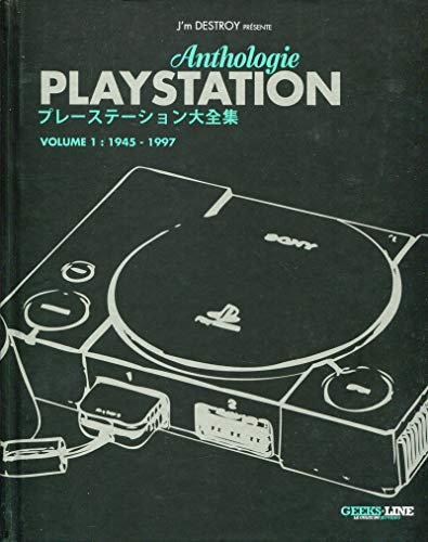 Anthologie Playstation : Tome 1, 1945-1997: Collectif; J'm Destroy