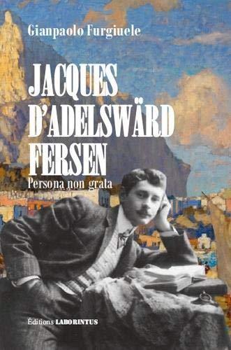 9791094464076: Jacques d'Adelsward-Fersen : Persona non grata