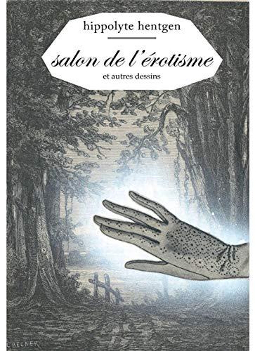 SALON DE L EROTISME: HENTGEN HIPPOLYTE