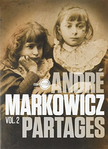PARTAGES VOL 2: MARKOWICZ ANDRE