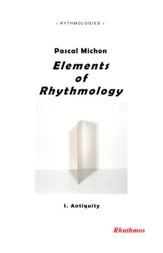 Elements of Rhythmology: I. Antiquity: Michon, Pascal
