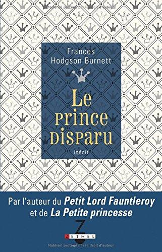 PRINCE DISPARU -LE-: HODGSON BURNETT FRAN