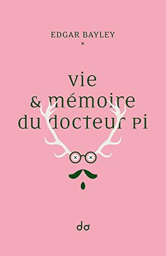 VIE & MEMOIRE DU DOCTEUR PI: BAYLEY EDGAR