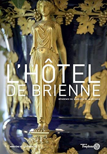 L'hôtel de Brienne: Collectif