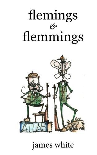 Flemings & Flemmings: White, James D.