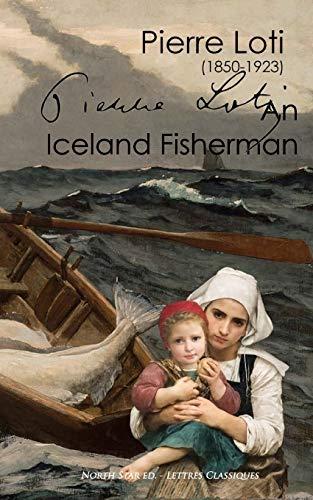 An Iceland Fisherman (Full Text): Loti, Pierre