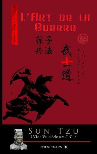 L'Art de la Guerre (Texte Int gral): Gen Sun Tzu