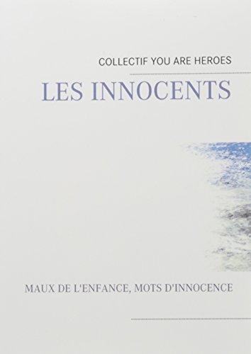 Les innocents : Maux de l'enfance, mots: Pierre Willy