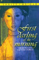 First Darling of the Morning - Selected: Thrity Umrigar