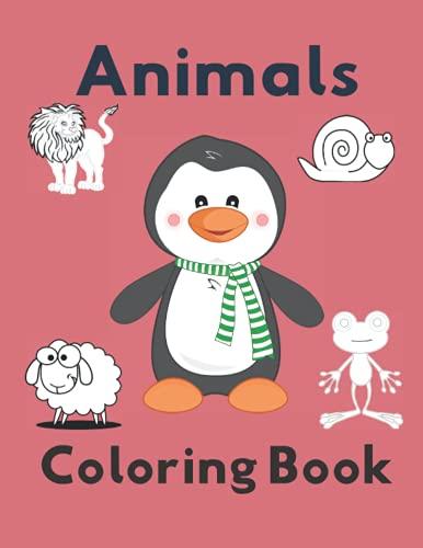 Animals Coloring Book: Let your Kids Have: Elizabeth Smith