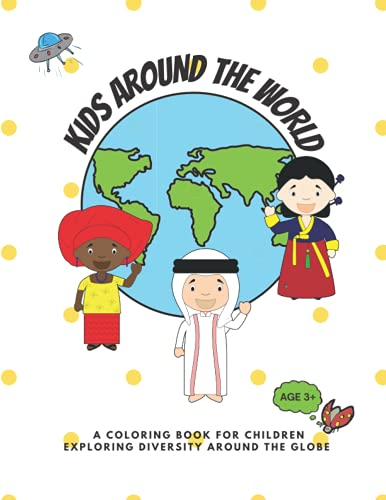 9798503395303: Kids around the world: A coloring book for children exploring diversity around the globe