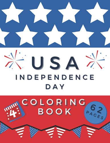 USA Independence Day Coloring Book: American Freedom Icons interspersed with wonderful quotes - 4th of July - For adults and kids, Silver Bow