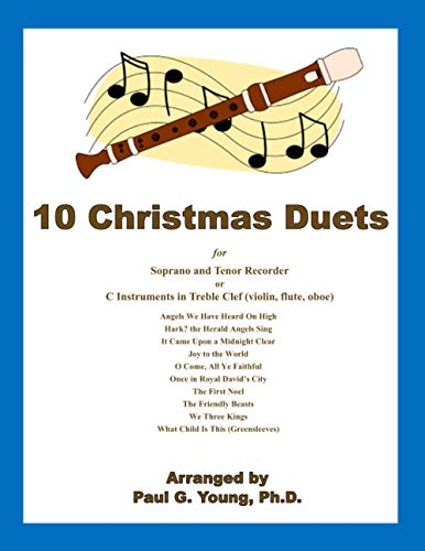 10 Christmas Duets: for Soprano and Tenor: Paul G Young