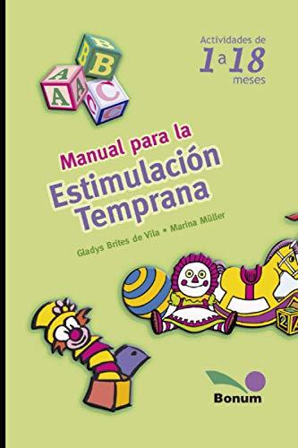 Manual para la estimulacion temprana: Actividades de: Marina Muller, Gladys