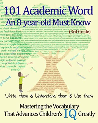 101 Academic Word An 8-year-old Must Know: Derek Schuger