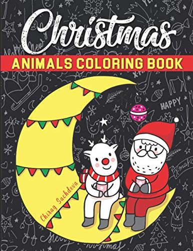 9798555234292: Christmas Animals Coloring Book: Beautiful Pages to Color - Cat, Dear, Bear, Dog, Fox, Giraffe, Donkey, Monkey, Pig, Rabbit, Frog, Panda, Tiger, ... Penguin, Zebra, Cow... AND Much More!