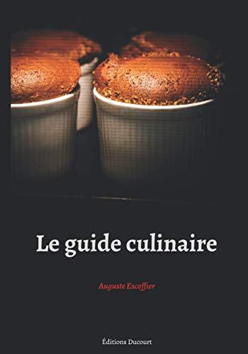 Le guide culinaire (Paperback): Auguste Escoffier