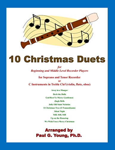 10 Christmas Duets for Beginning and Middle: Paul G Young