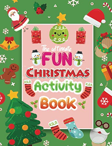 9798557662154: The Ultimate fun Christmas activity book: 100+ Easy & Beautiful Activity Sheets Including Coloring ,Puzzle,Word Search, Maze, i spy, Dot-To-Dot, ... So Many More Inside! (Holiday Activity Books)