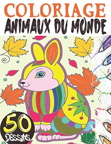 9798559858470: Coloriage animaux du monde: Livre de coloriage animaux pour enfants avec 50 mandalas animaux pour enfants de 4 ans et plus ; Coloriage animaux ... animaux enfant (coloriage zen animaux)