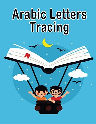 9798566234182: Arabic Letter Tracing: Letter Tracing for Preschoolers Learn How to Write the Arabic Letters from Alif to Ya Read and Trace for Kindergarteners
