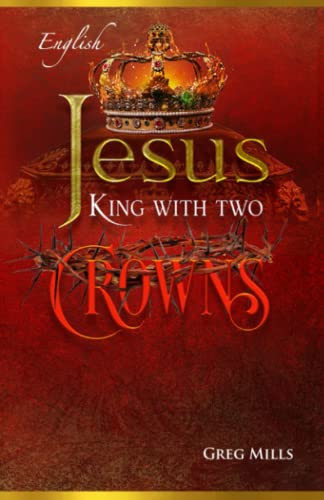 9798569054015: Jesus, King with Two Crowns