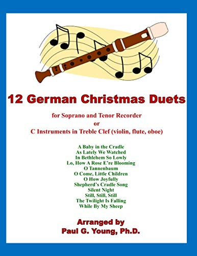 12 German Christmas Duets: for Soprano and: Paul G Young