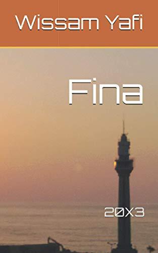 Fina: 2003 . 20x3 (Paperback): Wissam S Yafi