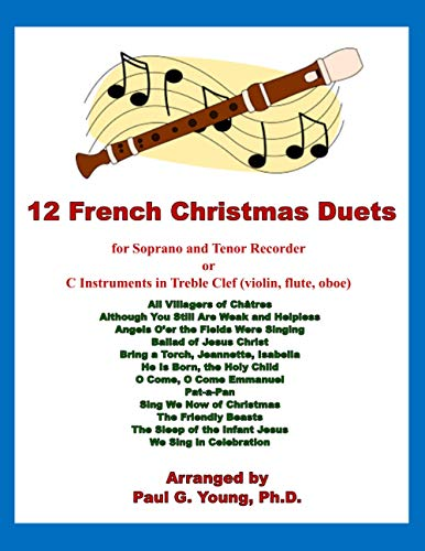 12 French Christmas Duets: for Soprano and: Paul G Young