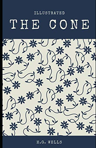 9798574444450: The Cone (Illustrated)