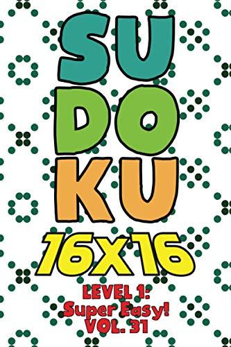 Sudoku 16 x 16 Level 1: Super: Sophia Numerik