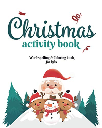 Christmas Activity Book: word Spelling and coloring: Christmas Publishing