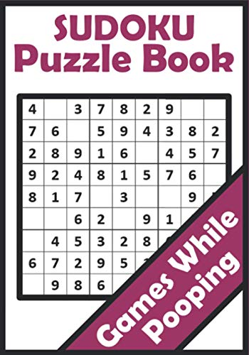 9798580872421: Games While Pooping: Sudoku Puzzle Book: Easy To Hard All Levels Sudoku Puzzles | Things To Do While In The Toilet