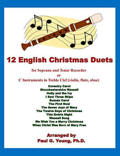12 English Christmas Duets: for Soprano and: Paul G Young