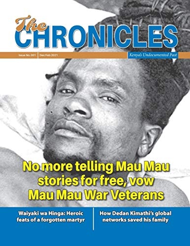 9798581863275: The Chronicles - Issue 001: Kenya's Undocumented Past