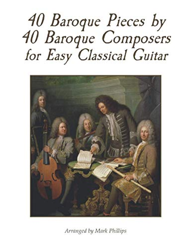 9798586883117: 40 Baroque Pieces by 40 Baroque Composers for Easy Classical Guitar