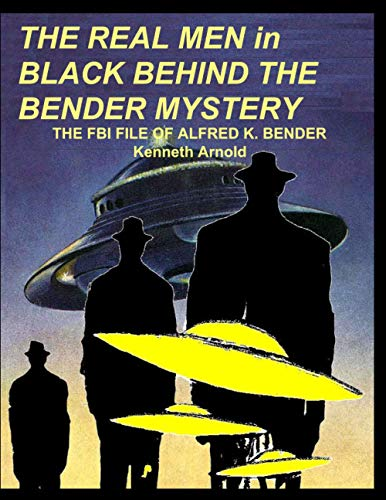 THE REAL MEN in BLACK BEHIND THE: Kenneth Arnold
