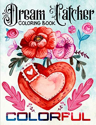 9798598775660: Dream Catcher Colorful Coloring Book: The Anti-Stress DREAM CATCHER Coloring Book   Romantic Activity Book for Love   Valentine Couple Friend for Men ...   30 Beautiful Native American Dream Catcher